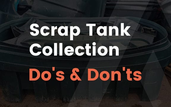 Read more about Scrap Tank Collection Do's & Don'ts