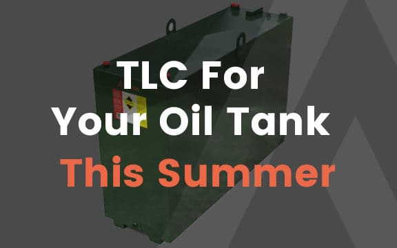 Read more about TLC for your Oil Tank this Summer