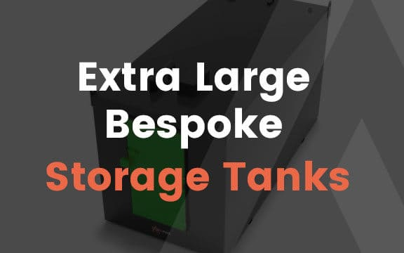 Read more about Extra Large Bespoke Storage Tanks